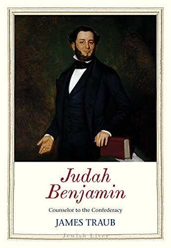 Image of Judah Benjamin: Counselor to the Confederacy (Jewish Lives)