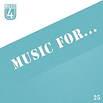 Music For..., Vol.25