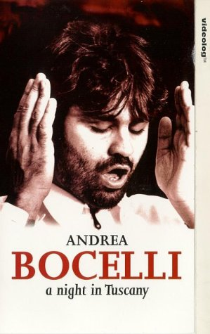 Andrea Bocelli: A Night In Tuscany [VHS]