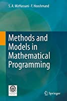 Methods and Models in Mathematical Programming