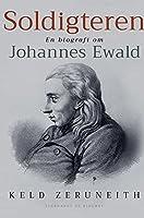 Soldigteren. En biografi om Johannes Ewald