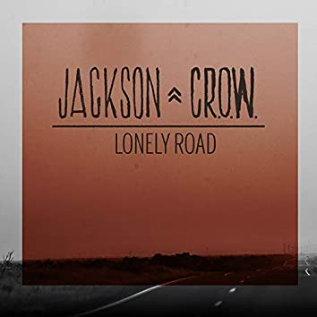 Lonely Road (Remixed) [Remastered]