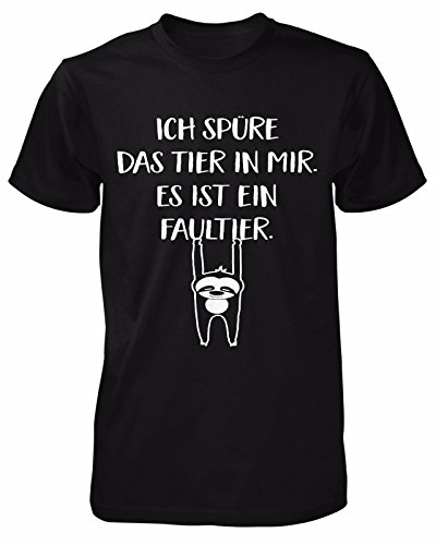 Ich spüre das Tier in Mir es ist EIN Faultier T-Shirt | Sprüche | Lustig | Fun Shirt | Nerd | Spaß Tshirt | Montags-Shirt | Chill | Statement | Morgenmuffel | Männer Fun Shirt