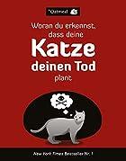 Coverbild von Woran du erkennst, dass deine Katze deinen Tod plant, von Matthew Inman & The Oatmeal