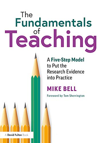 The Fundamentals of Teaching: A Five-Step Model to Put the Research Ev
