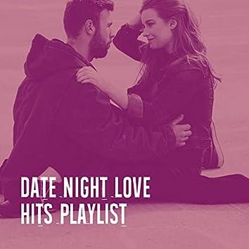 Date Night Love Hits Playlist