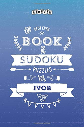 The Best Ever Book of Sudoku Puzzles for Ivor