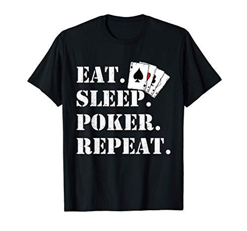 Eat Sleep Poker Repeat Casino Saying Poker Camiseta