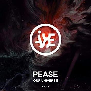 Our Universe, Pt. 1