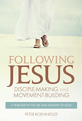 Following Jesus: Disciple-making and Movement-building (English Edition)