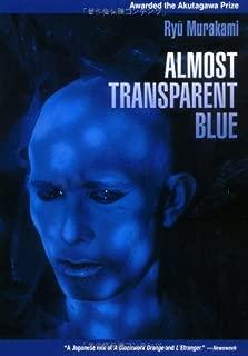 Almost Transparent Blue