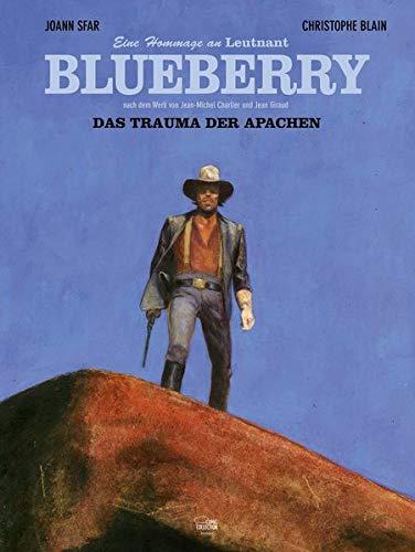 Das Trauma der Apachen: Eine Hommage an Leutnant Blueberry