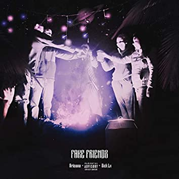Fake Friends (feat. Sick Lx)