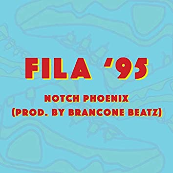 Fila '95 (feat. Notch Phoenix)
