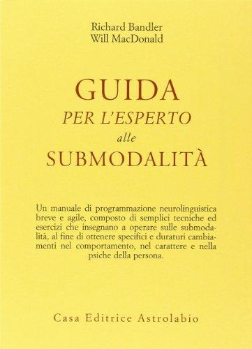 Guida per l'esperto alle submodalità