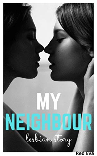 She Is My Neighbour (lesbian story): lesbian bdsms romance lesbian submission,lesbian spanking punishment,Lesbian romance kindle unlimited (English Edition)