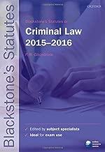 Blackstone's Statutes on Criminal Law 2015-2016 (Blackstone's Statute Series)