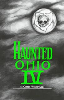 Haunted Ohio 4: Restless Spirits (Haunted Ohio Series)