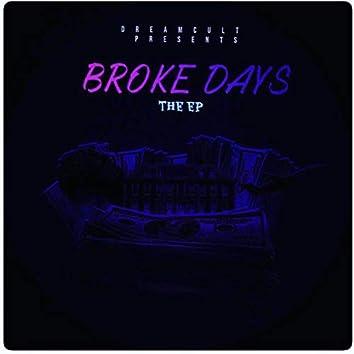 Broke Days The EP VL. 1