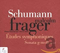 Etudes Symphoniques/Sonata Op. 22