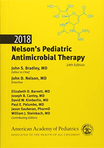 Nelson's Pediatric Antimicrobial Therapy 2018