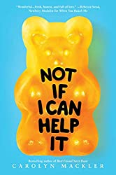 Not if I can help it - carolyn mackler book review