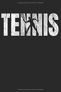 Tennis: Tennispieler | Notizbuch | Notebook | Geschenk für Trainer | Tennisplayer | Tennis court | Tennisplatz | Dot Grid | Gepunktet (German Edition)
