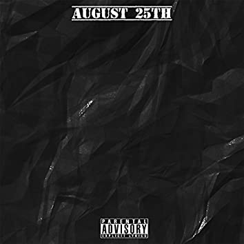 August 25th