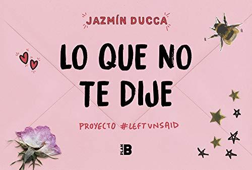 Lo que no te dije: #Proyecto Left Unsaid eBook: Ducca, Jazmín ...