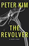 The Revolver: A Supernatural Short Story