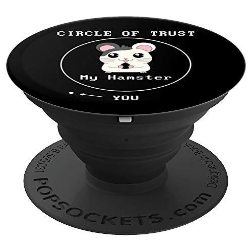 Adorable Circle Of Trust My Hamster  You Cute Hamster Mom PopSockets Agarre y Soporte para Teléfonos y Tabletas