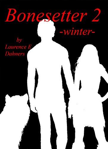 Bonesetter 2 -winter- (Bonesetter series)