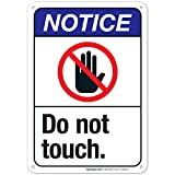 Do Not Touch Sign, ANSI Notice Sign, 10x7 Inches, Rust Free .040 Aluminum, Fade Resistant, Indoor/Outdoor Use, Made in USA by Sigo Signs