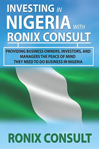INVESTING IN NIGERIA WITH RONIX CONSULT