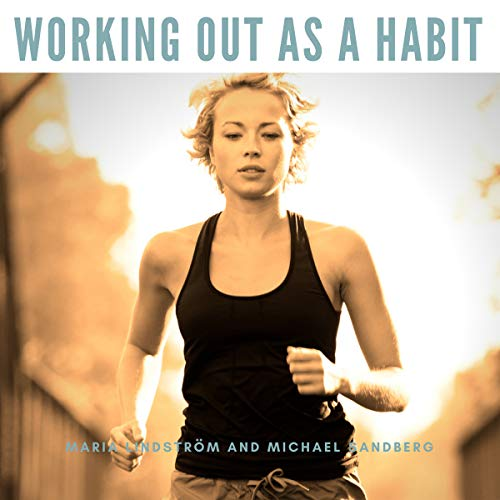 Working Out as a Habit audiobook cover art