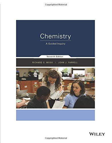 Compare Textbook Prices for Chemistry: A Guided Inquiry  ISBN 9781119386124 by Moog, Richard S.