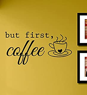 But First Coffee Vinyl Wall Decals Quotes Sayings Words Art Decor Lettering Vinyl Wall Art Inspirational Uplifting