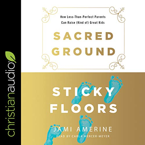 Sacred Ground, Sticky Floors audiobook cover art