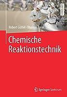 Chemische Reaktionstechnik