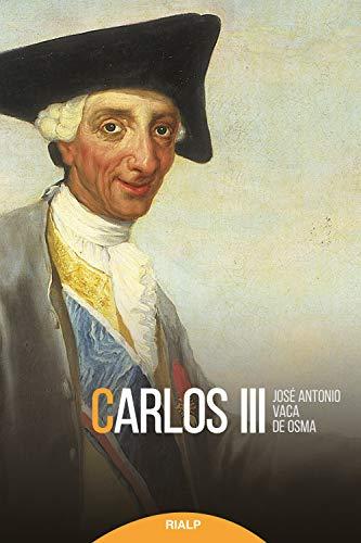 Carlos III (Historia y Biografías) eBook: Vaca de Osma, José Antonio: Amazon.es: Tienda Kindle