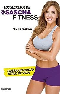 Los secretos de Sascha Fitness (Spanish Edition)