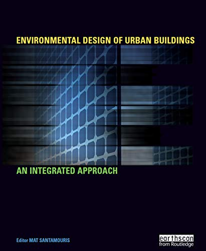 Environmental Design of Urban Buildings: An Integrated Appro