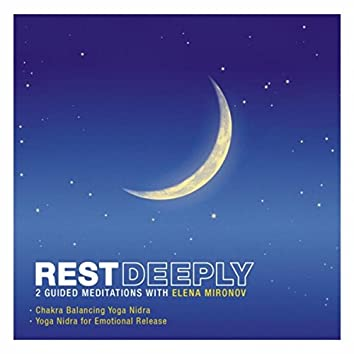 Rest Deeply: 2 Guided Meditations