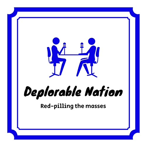 Deplorable Nation Ep 61 A voyage to a better life cover art