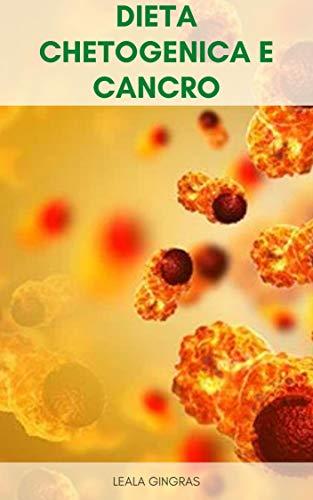 dieta chetogenica e cancro migliore guida acquisto