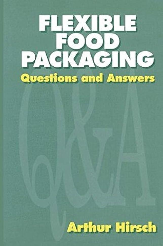 パール同僚習慣Flexible Food Packaging: Questions and Answers (English Edition)