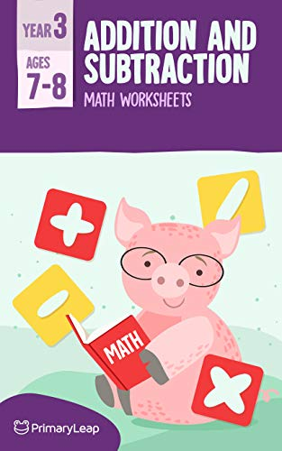 Year 3 - Addition and Subtraction Worksheet - Primary Leap