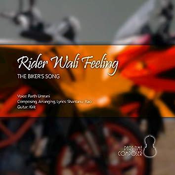 Rider Waali Feeling
