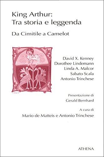 King Arthur: Tra storia e leggenda: Da Cimitile a Camelot