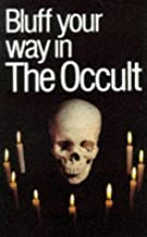Bluff Your Way in Occult Pb (Bluffers Guides)